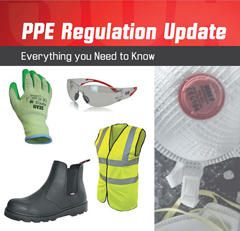 New PPE Regulation Update Effective From 21-04-2019